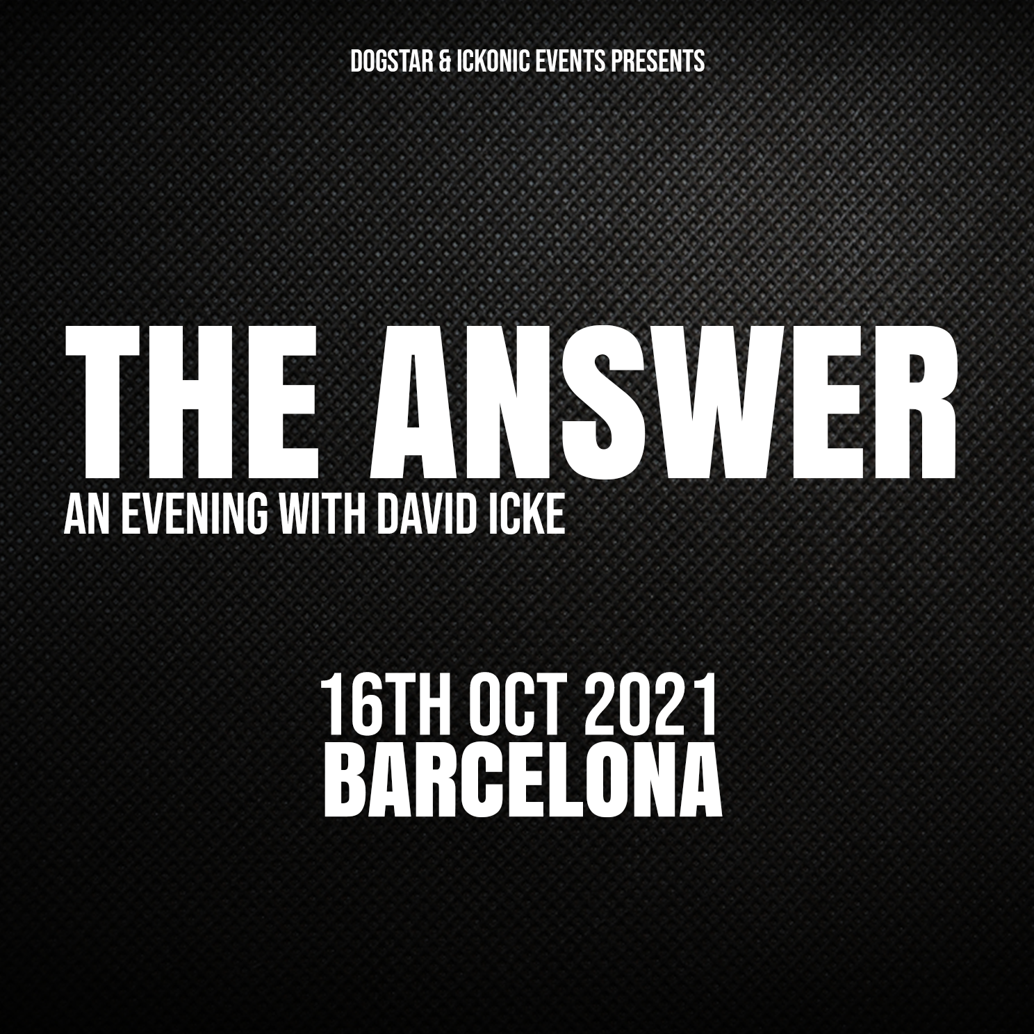 David Icke - Live In Barcelona - The Answer - Saturday 16th October